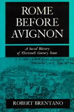 Rome before Avignon by Robert Brentano
