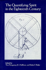 The Quantifying Spirit in the Eighteenth Century by Tore Frangsmyr, J. L. Heilbron, Robin E. Rider