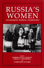 Russia's Women by Barbara Evans Clements, Barbara Alpern Engel, Christine D. Worobec
