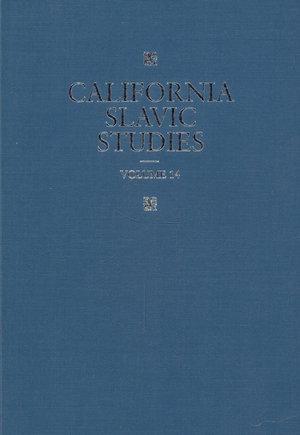 California Slavic Studies, Volume XIV by Henrik Birnbaum, Thomas Eekman, Hugh McLean