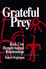 Grateful Prey by Robert Brightman