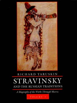 Stravinsky and the Russian Traditions by Richard Taruskin