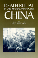 Death Ritual in Late Imperial and Modern China by James L. Watson, Evelyn S. Rawski