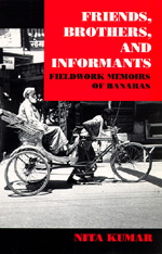 Friends, Brothers and Informants by Nita Kumar