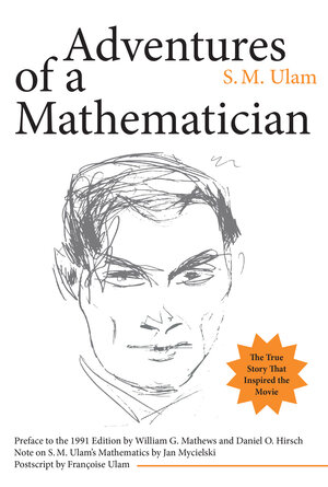 Adventures of a Mathematician by S. M. Ulam