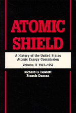 Atomic Shield by Richard G. Hewlett, Francis Duncan