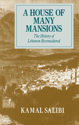 A House of Many Mansions by Kamal Salibi