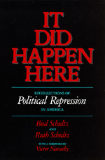 It Did Happen Here by Bud Schultz, Ruth Schultz