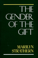 The Gender of the Gift by Marilyn Strathern