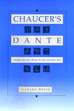 Chaucer's Dante by Richard Neuse