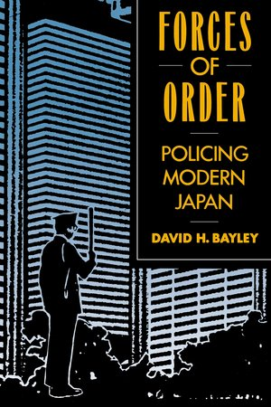 Forces of Order by David H. Bayley
