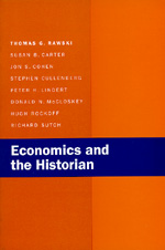 Economics and the Historian by Thomas G. Rawski, Susan B. Carter, Jon S. Cohen