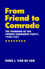 From Friend to Comrade by Hans J. van de Ven