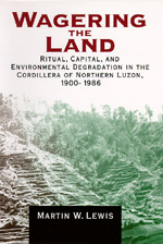 Wagering the Land by Martin W. Lewis