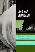Risk and Rationality by K. S. Shrader-Frechette