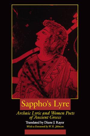Sappho's Lyre by Diane J. Rayor