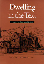 Dwelling in the Text by Marilyn R. Chandler