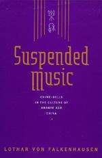 Suspended Music by Lothar von Falkenhausen