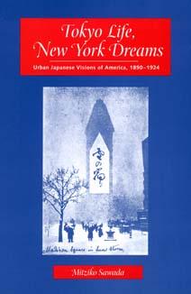 Tokyo Life, New York Dreams by Mitziko Sawada