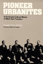 Pioneer Urbanites by Douglas Henry Daniels