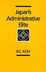 Japan's Administrative Elite by B. C. Koh