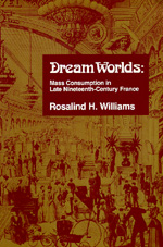 Dream Worlds by Rosalind H. Williams