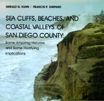 Sea Cliffs, Beaches, and Coastal Valleys of San Diego County by Gerald G. Kuhn, Francis P. Shepard
