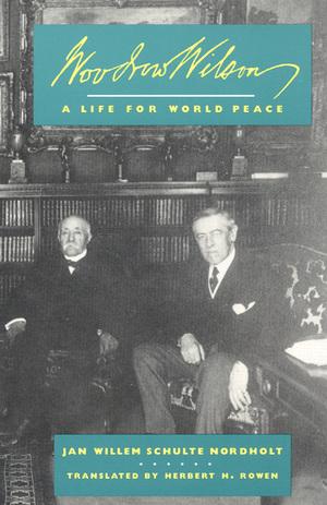 Woodrow Wilson by J. W. Schulte Nordholt