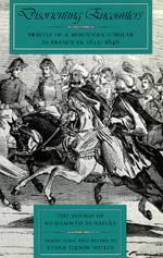 Disorienting Encounters by Muhammed As-Saffar, Susan Gilson Miller