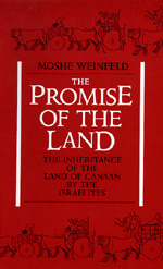 The Promise of the Land by Moshe Weinfeld