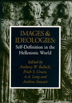 Images and Ideologies by Anthony W. Bulloch, Erich S. Gruen, A. A. Long