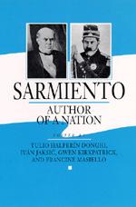 Sarmiento by Tulio Halperín Donghi, Iván Jaksic´, Gwen Kirkpatrick