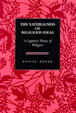 The Naturalness of Religious Ideas by Pascal Boyer
