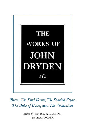 The Works of John Dryden, Volume XIV by John Dryden