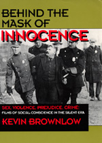 Behind the Mask of Innocence by Kevin Brownlow