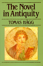 The Novel in Antiquity by Tomas Hägg