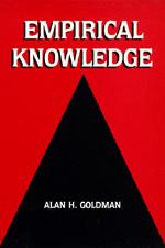 Empirical Knowledge by Alan H. Goldman