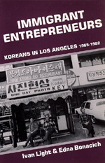 Immigrant Entrepreneurs by Ivan Light, Edna Bonacich