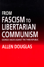 From Fascism to Libertarian Communism by Allen Douglas