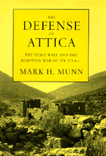 The Defense of Attica by Mark H. Munn