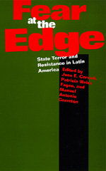 Fear at the Edge by Juan E. Corradi, Patricia Weiss Fagen, Manuel Antonio Garretón