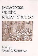 Preachers of the Italian Ghetto by David B. Ruderman