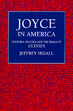 Joyce in America by Jeffrey Segall