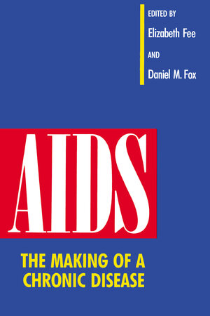 AIDS by Elizabeth Fee, Daniel M. Fox