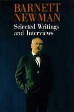 Barnett Newman by Barnett Newman, John P. O'Neill
