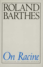 On Racine by Roland Barthes