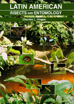 Latin American Insects and Entomology by Charles L. Hogue