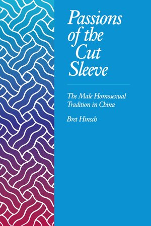 Passions of the Cut Sleeve by Bret Hinsch