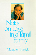 Notes on Love in a Tamil Family by Margaret Trawick