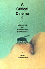 A Critical Cinema 2 by Scott MacDonald